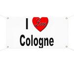 I Love Cologne Germany Banner