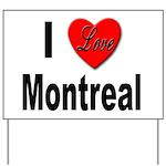 I Love Montreal Yard Sign