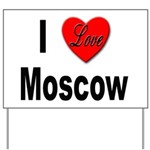 I Love Moscow Russia Yard Sign
