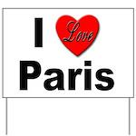 I Love Paris Yard Sign