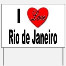 I Love Rio de Janeiro Yard Sign