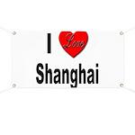 I Love Shanghai China Banner