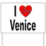 I Love Venice Italy Yard Sign