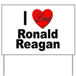 I Love Ronald Reagan Yard Sign