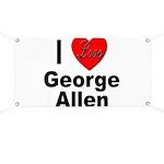 I Love George Allen Banner