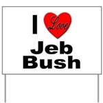 I Love Jeb Bush Yard Sign
