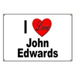 I Love John Edwards Banner