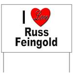 I Love Russ Feingold Yard Sign
