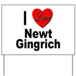 I Love Newt Gingrich Yard Sign