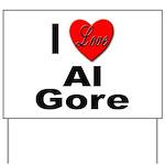 I Love Al Gore Yard Sign