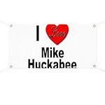 I Love Mike Huckabee Banner