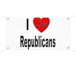 I Love Republicans Banner