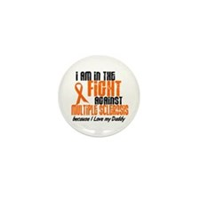 In The Fight Against MS 1 (Daddy) Mini Button (10