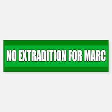 No Extradition for Marc Emery Bumper Bumper Bumper Sticker