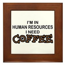 HR Need Coffee Framed Tile