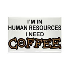 HR Need Coffee Rectangle Magnet