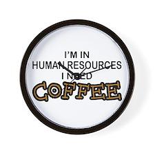 HR Need Coffee Wall Clock