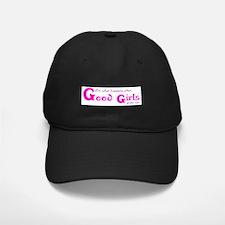 """""""Good Girl"""" Baseball Hat"""