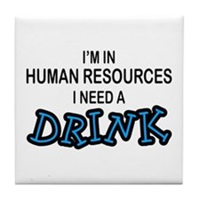 HR Need a Drink Tile Coaster