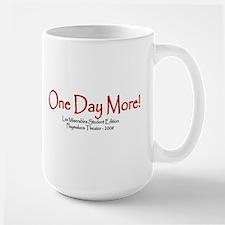 one day more - big Mugs