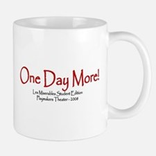one day more - big Mugs