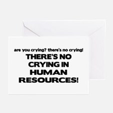 There's No Crying HR Greeting Cards (Pk of 10)