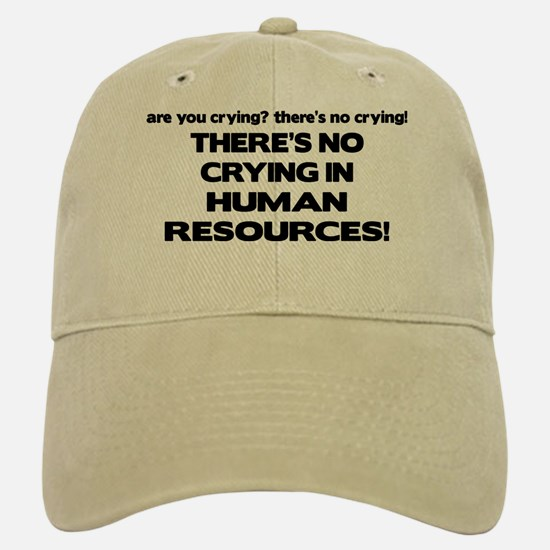There's No Crying HR Cap