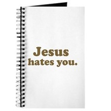 Jesus hates you Journal