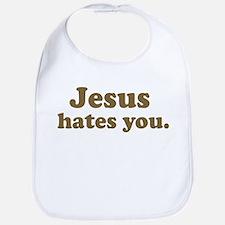 Jesus hates you Bib