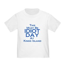 Idiot Day Kings Island T