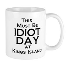 Idiot Day Kings Island Mug