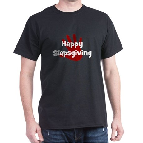 Happy SlapsGiving Dark T-Shirt