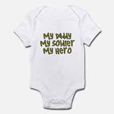 My Daddy..Soldier..Hero Infant Bodysuit