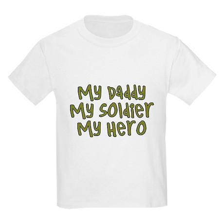 My Daddy..Soldier..Hero Kids Light T-Shirt