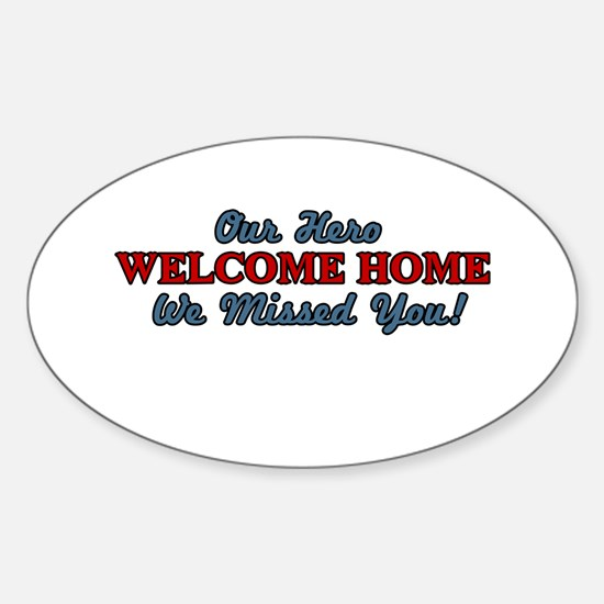 Our Hero Welcome Home Oval Decal