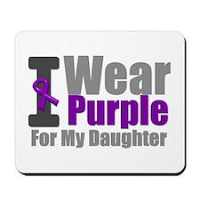 I Wear Purple (Daughter) Mousepad