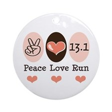 Peace Love Run 13.1 Ornament (Round)