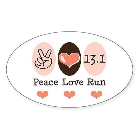 Peace Love Run 13.1 Oval Sticker