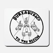 Bureaucracy To The Rescue! Mousepad