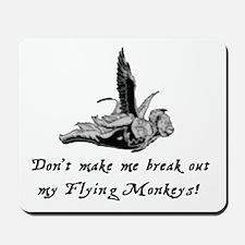 My Flying Monkeys Mousepad