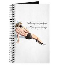 I'm blaming you pinup Journal