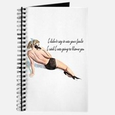 I'm blaming you pinup Journal