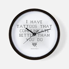 I have tattoos.. Wall Clock