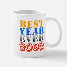 Best year ever 2002 Mug