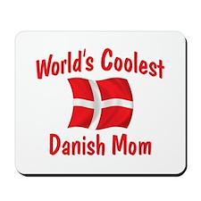 Coolest Danish Mom Mousepad