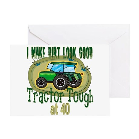 Tractor Tough 40th Greeting Card