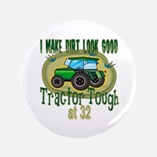 "Tractor Tough 32nd 3.5"" Button"