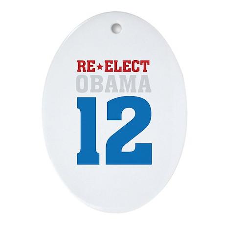re-elect Obama Oval Ornament