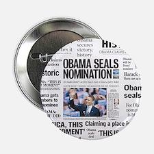 "Historic Headlines Obama 2.25"" Button"