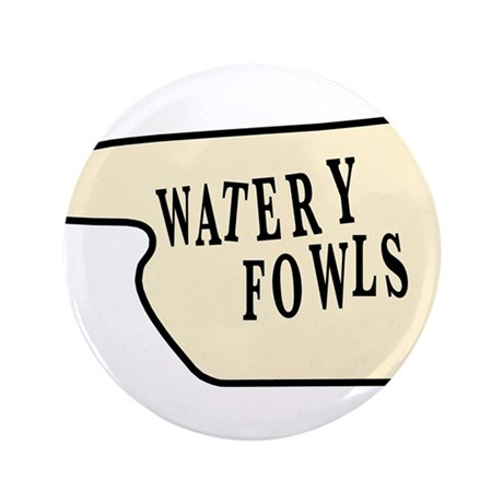 "Watery Fowls 3.5"" Button"
